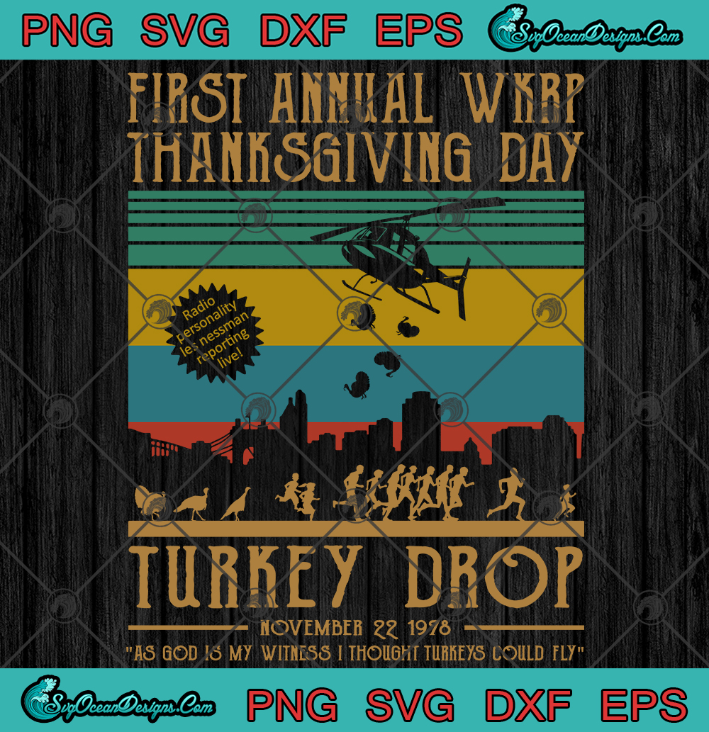 First Annual Wkrp Thanksgiving Day Turkey Drop Svg Png Eps Dxf Funny Thanksgiving Svg Png Designs Digital Download