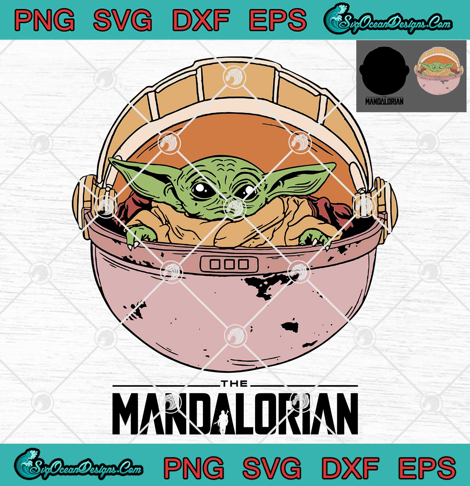 Baby Yoda The Mandalorian Star Wars Svg Png Eps Dxf Cricut File Silhouette Svg Designs Digital Download