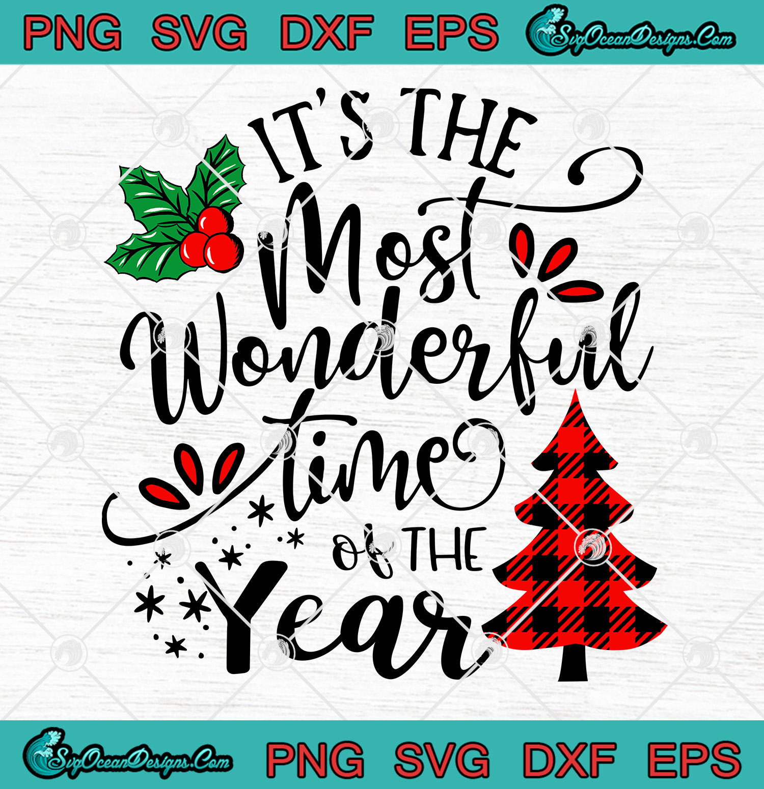 It S The Most Wonderful Time Of The Year Plaid Tree Christmas Svg Png Eps Dxf Cut File Designs Digital Download
