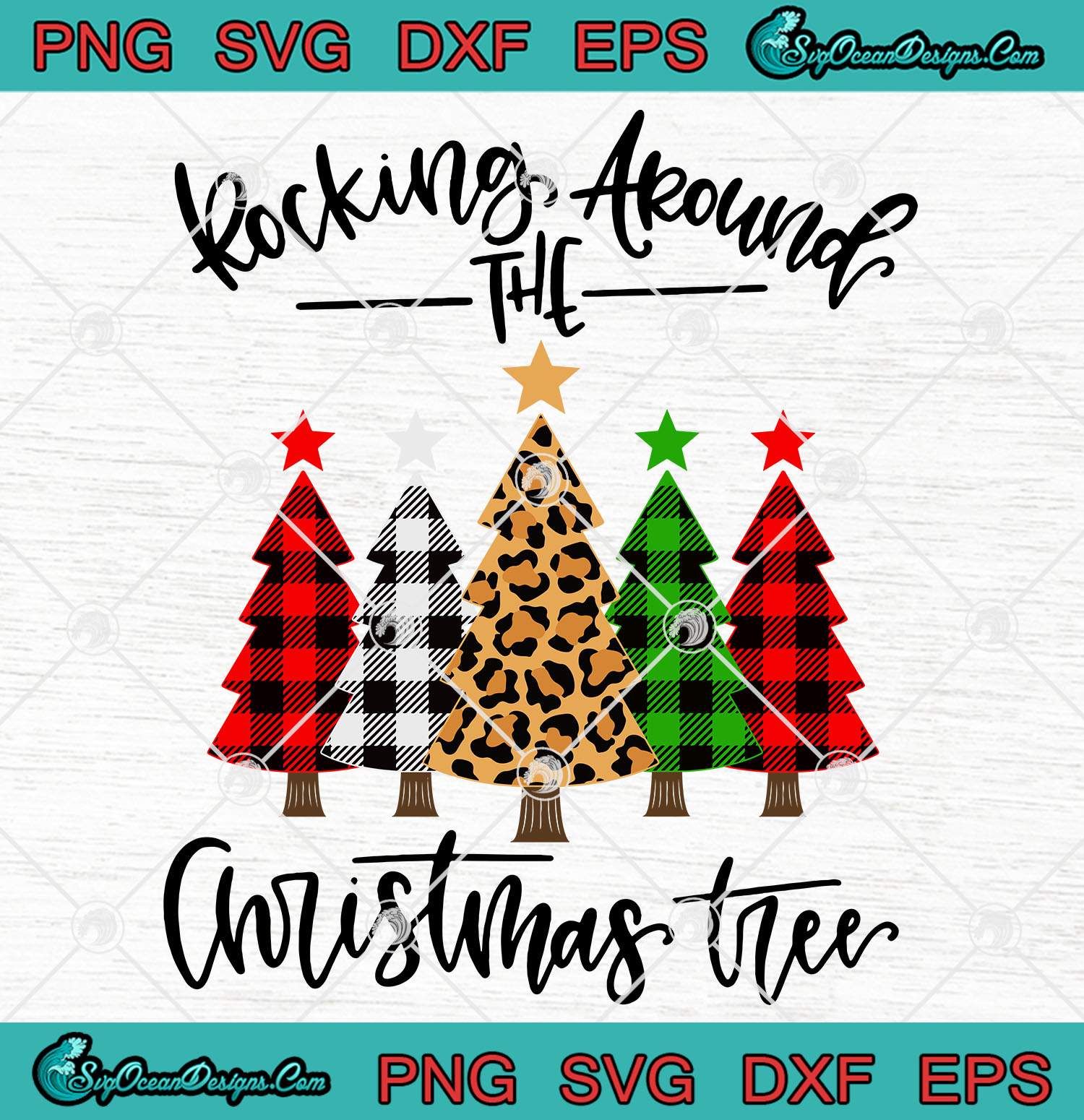 Rocking Around The Christmas Tree Svg Png Eps Dxf Cricut File Silhouette Svg Designs Digital Download