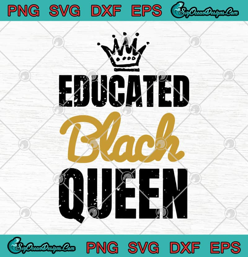 Download Educated Black Queen Black African SVG PNG EPS DXF - Black ...