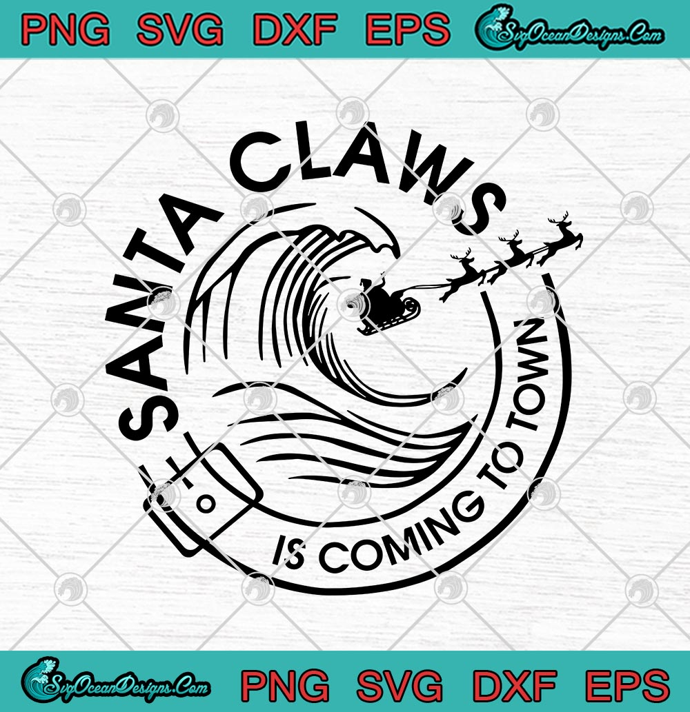 Santa Claws Is Coming To Town White Claw Logo Christmas Drinking Funny Svg Png Eps Dxf Cricut File Silhouette Art Designs Digital Download